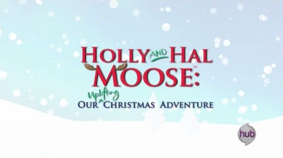 Holly and Hal Moose Our Uplifting Christmas Adventure