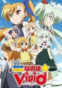 Magical Girl Lyrical Nanoha ViVid (Mahou Shoujo Lyrical Nanoha ViVid) English Subbed
