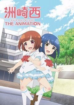 Suzakinishi the Animation English Subbed