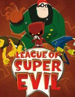 The League of Super Evil