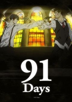91 Days English Subbed