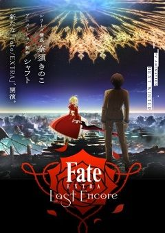 Fate/Extra Last Encore English Subbed