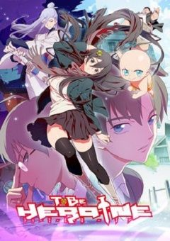 To Be Heroine English Subbed
