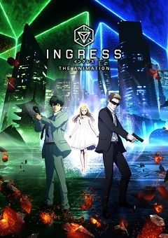 Ingress the Animation English Subbed
