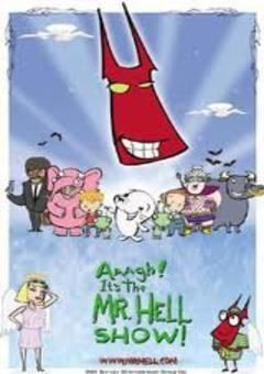 Aaagh!! Its the Mr Hell Show